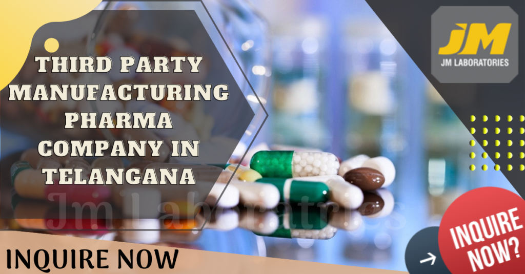 Best Third Party Manufacturing Pharma Company in Telangana